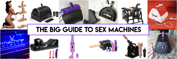 Big Guide To Sex Machines Et Machines à Baiser