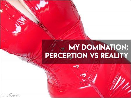 Ma domination: la perception par rapport à la réalité
